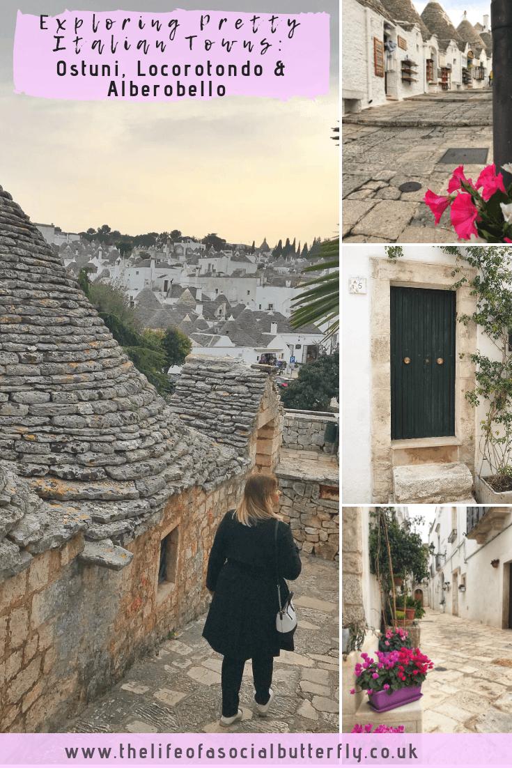 Exploring pretty Italian Towns Ostuni, Locorotondo and Alberobello