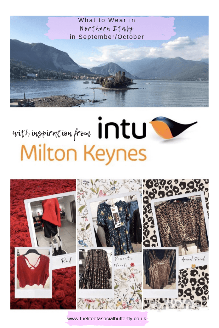 A guide of what to wear in Northern Italy during September/October incorporating AW18 season styles & trends from the retailers at intu Milton Keynes. #ItalianLakes #northernitaly #whattowear #packingguide #september #october #aw18 #intu #ukgiveaway