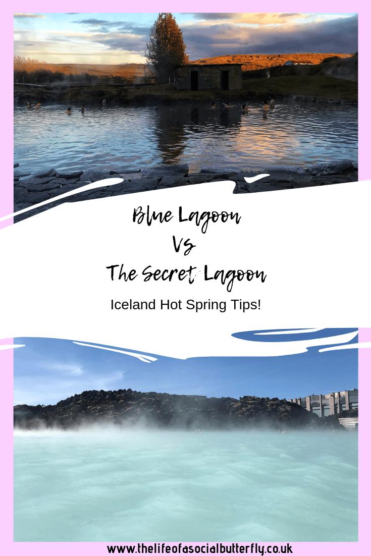 Blue Lagoon vs The Secret Lagoon - Iceland Hot Spring Tips